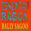 Essential Ragga (Bally Sagoo)