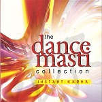 Instant Karma - The Dance Masti Collection (Disc 3)