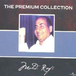 The Premium Collection - Muhammad Rafi (Disc 1)