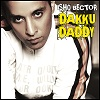 Dakku Daddy - Aye! Hip Hopper - IshQ Bector