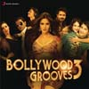 Bollywood Grooves 3 - Remixes