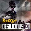Desilicious 21 - DJ Shadow Dubai Remix