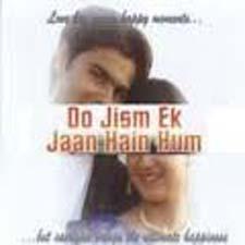 Do Jism EK Jaan Hain Hum (1995)
