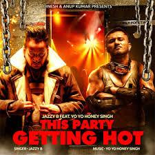 This Party Getting Hot (Yo Yo Honey Singh)